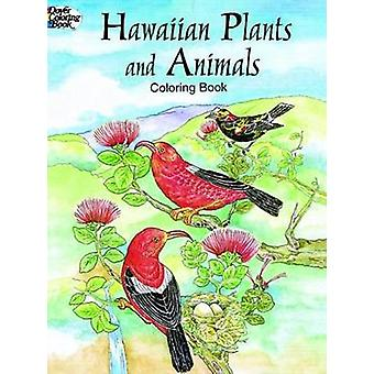 Hawaiian Plants and Animals Colouring Book by Yuko Green - 9780486403