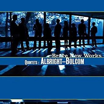 Brave New Works - Quintets: Albright-Bolcom [CD] USA import