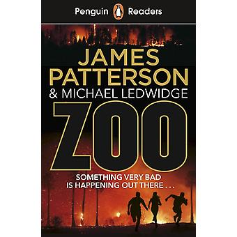 Penguin Readers Level 3 Zoo ELT Graded by James Patterson