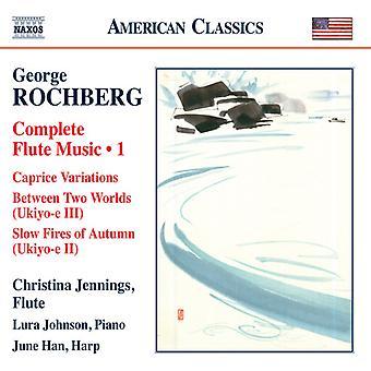 Rochberg / Jennings / Han / Johnson - Rochberg / Jennings / Han / Johnson: Complete Flute Music 1 [CD] USA import
