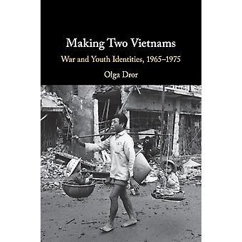 Het maken van twee Vietnams door Dror & Olga Texas A & M University