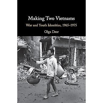 Making Two Vietnams av Dror & Olga Texas A & M University