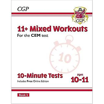 New 11+ CEM 10-Minute Tests: Mixed Workouts - Ages 10-11 Book 2 (with Online Edition)