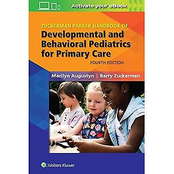 Zuckerman Parkerin käsikirja ensihoidon kehitys- ja käyttäytymisen lastentaudista