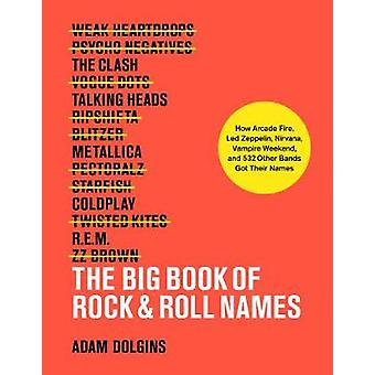 The Big Book of Rock & Roll Noms: