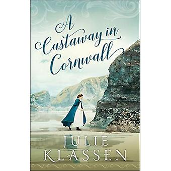 A Castaway in Cornwall by Klassen & Julie