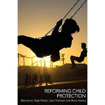 Nigel Partonin lastensuojelun uudistaminen - Bob Lonne - Jane Thomson