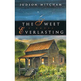 ジャドソン・ミッチャムの甘い永遠 - 9780820327822 本