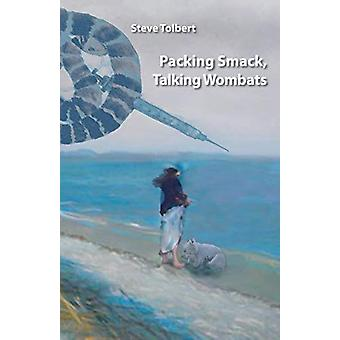 Packing Smack - Talking Wombats by Steve Tolbert - 9781740274074 Book