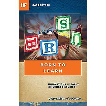 Born to Learn - Innovationer i tidiga barndomsstudier av Lauren Webb