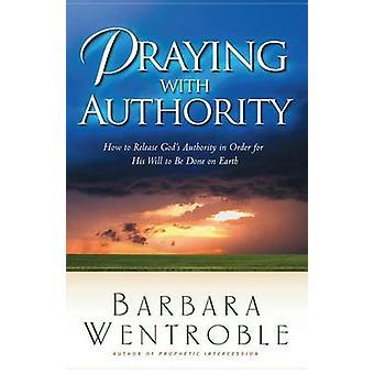 バーバラ・ウェントロブレの権威を持って祈る