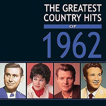 Greatest Country Hits Of 1962 [CD] USA import
