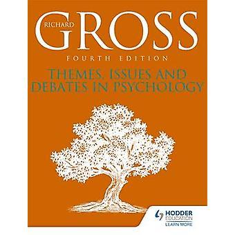 Thèmes Questions et débats en psychologie Quatrième édition par Gross & Richard