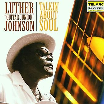 Luther Johnson Guitar Jr. - Talkin' About Soul [CD] USA import