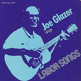 Joe Glazer - Joe Glazer Sings Labor Songs [CD] USA import