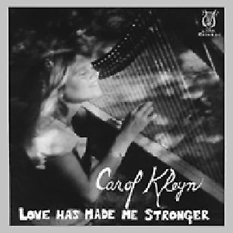 Carol Kleyn - Love Has Made Me Stronger [CD] USA import