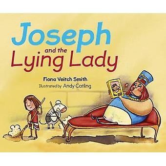 Joseph and the Lying Lady by Fiona Veitch Smith - 9780281074709 Book