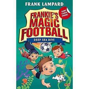 Deep Sea Dive by Frank Lampard - 9780349132136 Book