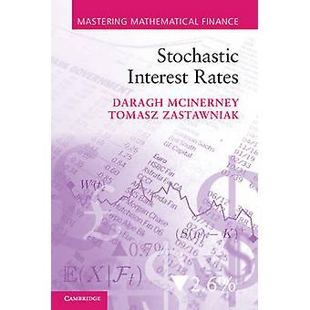 Stochastic Interest Rates by Daragh McInerney - Tomasz Zastawniak - 9