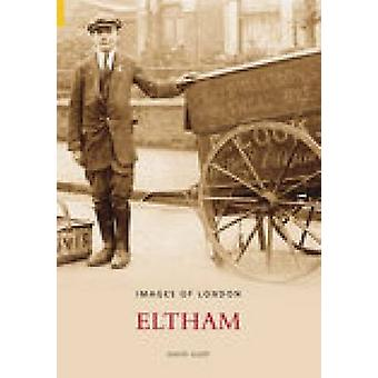 Eltham by David Sleep - 9780752433813 Book