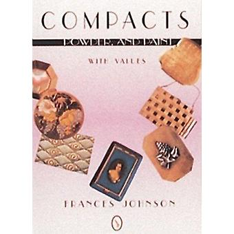 Compacts - Powder and Paint by Frances Johnson - 9780764300554 Book