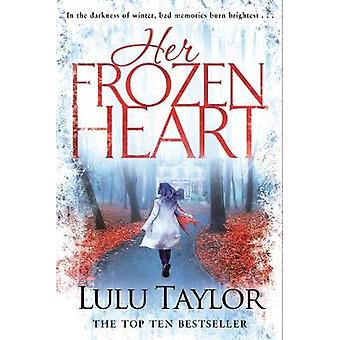 Su corazón congelado por Lulu Taylor - libro 9781509840717