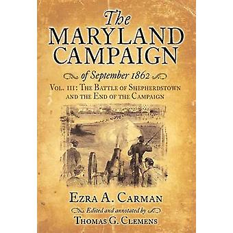 The Maryland Campaign of September 1862 - Volume III by Ezra Carman -