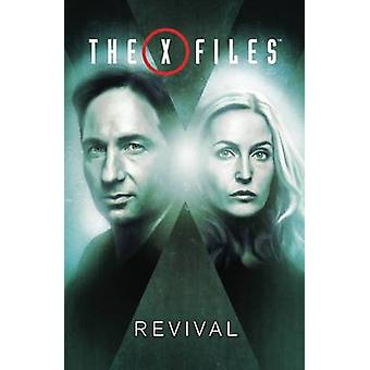 X-Files - Volume 1 - Revival by Matthew Dow Smith - Andrew Currie - Joe