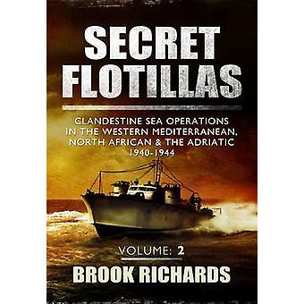 Flottiglie segrete Vol II - le operazioni in mare clandestino nel Western Me