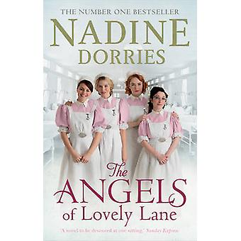 The Angels of Lovely Lane by Nadine Dorries - 9781784082222 Book