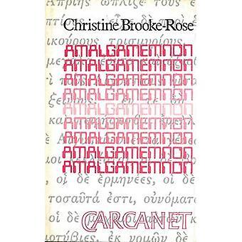 Amalgamemnon (2e herziene editie) door Christine Brooke-Rose - 9781857