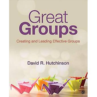 Great Groups by David R. Hutchinson