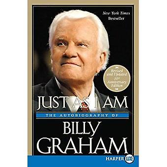 Tout comme je suis: l'autobiographie de Billy Graham [gros caractères]