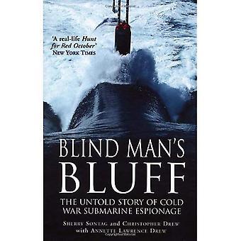 Blind Man's Bluff: den Untold berättelsen av kalla kriget ubåten spionage