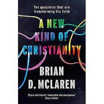 En ny typ av kristendomen: tio frågor som förändrar tron