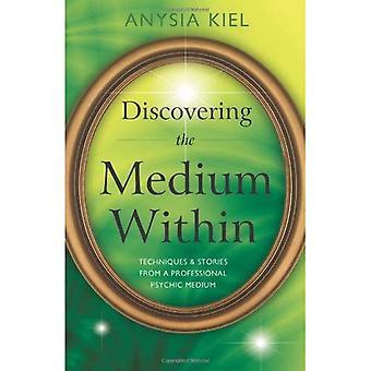 Ontdekken van het Medium binnen: technieken en verhalen uit een professionele Psychic Medium