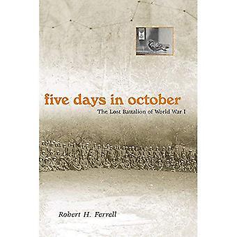 Fem dagar i oktober: den förlora bataljonen av första världskriget