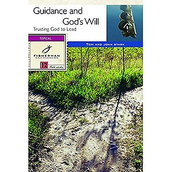 Guidance and God's Will: Trusting God to Lead (Fisherman Bible Studyguides)