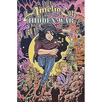 Amelia Cole and the Hidden War (Amelia Cole and the Unknown Wo)