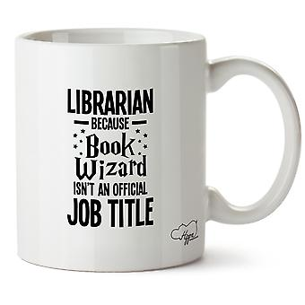 Hippowarehouse bibliotekarz bo książki kreatora nie jest oficjalne zadanie tytuł Wydrukowano Kubek Kubek ceramiczny 10oz