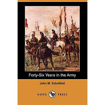 FortySix jaar in de pers van de Dodo leger door Schofield & John M.