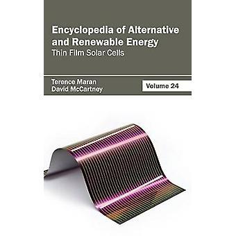 Encyklopedi av alternativa och förnybara energi volym 24 tunnfilmssolceller av Maran & Terence