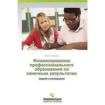 Finansirovanie professionalnogo obrazovaniya po konechnym rezultatam by Smirnov Igor