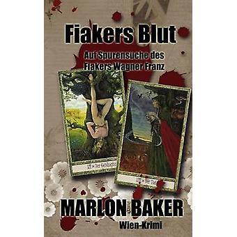 Fiakers Blut par Baker & Marlon