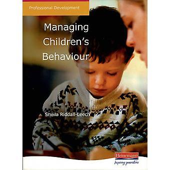 Managing Children's Behaviour by Sheila Riddall-Leech - 9780435455323