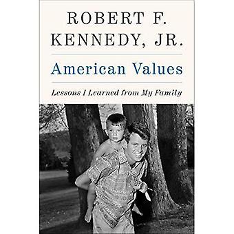 Amerikaanse waarden: Lessen die ik geleerd van mijn familie