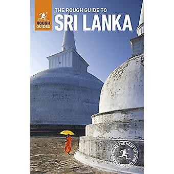 The Rough Guide to Sri Lanka by The Rough Guide to Sri Lanka - 978024