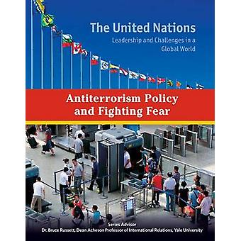 Antiterrorism Policy and Fighting Fear by Heather Docalavich - 978142