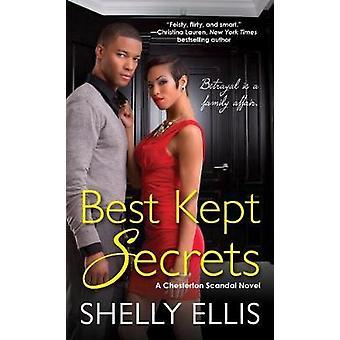 Best Kept Secrets - A Chesterton Scandal Novel by Shelly Ellis - 97816