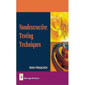 Non-destructive Testing Techniques by Ravi Prakash - 9781906574062 Bo
